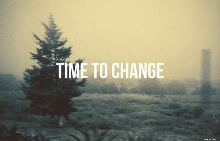 Самое лучшее время для перемен - это сейчас