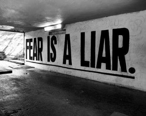 Страх - это ложь